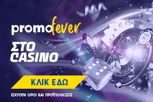Promofever στο Casino